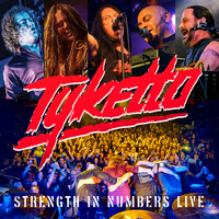 Tyketto - Strength in Numbers (Live)