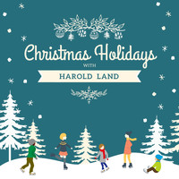 Harold Land - Christmas Holidays with Harold Land