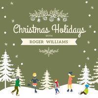 Roger Williams - Christmas Holidays with Roger Williams