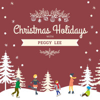 Peggy Lee - Christmas Holidays with Peggy Lee