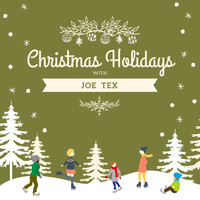 JOE TEX - Christmas Holidays with Joe Tex