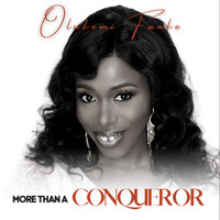Olukemi Funke - More Than a Conqueror