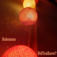 Bakemono - Did You Know?