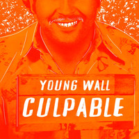Young Wall - Culpable (Explicit)