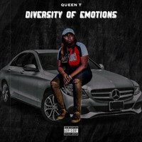 Queen T - Diversty Of Emotions (Explicit)