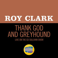 Roy Clark - Thank God And Greyhound (Live On The Ed Sullivan Show, November 1, 1970)