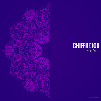 Chiffre 100 - For You
