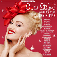 Gwen Stefani - You Make It Feel Like Christmas (Deluxe Edition - 2020)