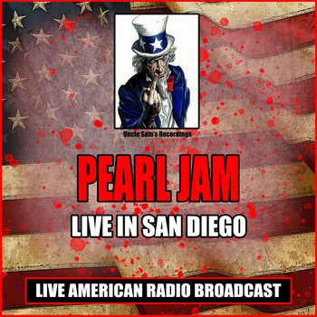 Pearl Jam - Live In San Diego (Live)