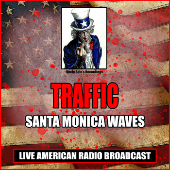 Traffic - Santa Monica Waves (Live)