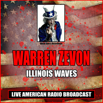 Warren Zevon - Illinois Waves (Live)