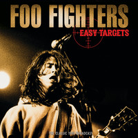 Foo Fighters - Easy Targets