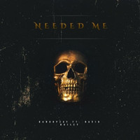 BandUpZay featuring David Bailey - Needed Me (Explicit)