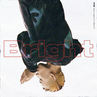 Che - Bright (feat. sogumm & BewhY)