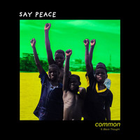 Common - Say Peace