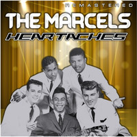 The Marcels - Heartaches (Remastered)