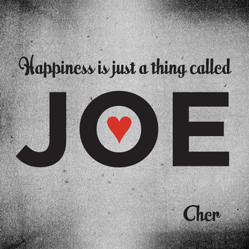 Cher - Happiness Is Just a Thing Called Joe