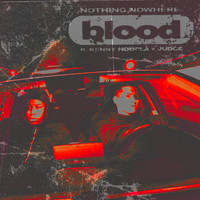 nothing,nowhere. - blood (feat. KennyHoopla & JUDGE)