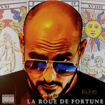 Elvis - La roue de fortune (Explicit)
