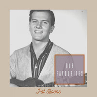 Pat Boone - Our Favourites