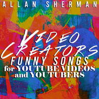 Allan Sherman - Funny Songs for YouTube Videos and YouTubers -Video Creators