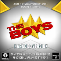 "Urock Karaoke - Never Truly Vanish Starlight's Song (From ""The Boys"") (Karaoke Version)"