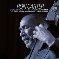 Ron Carter - Foursight - Stockholm, Vol. 2