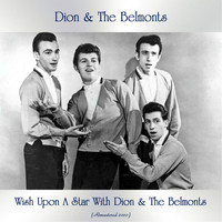 Dion & The Belmonts - Wish Upon A Star With Dion & The Belmonts (Remastered 2020)