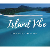 The Groove Exchange - Island Vibe