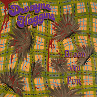 Dwayne Haggins - Blood and Fur
