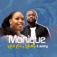 Monique - Ride on Medley: Ride On / Everything / Powerflow (feat. Jaming)