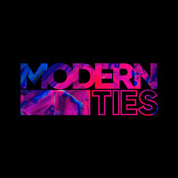 Modern Ties - (Good to Be) Loved