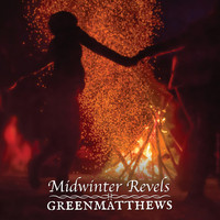 Green Matthews - Midwinter Revels