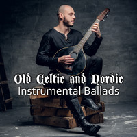 Celtic Spirit - Old Celtic and Nordic Instrumental Ballads