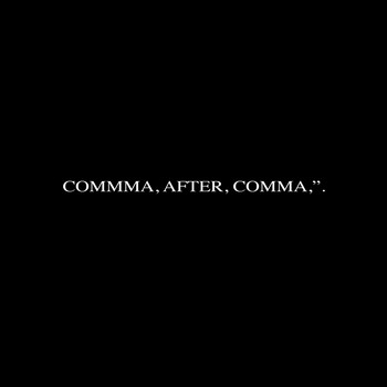 "Waw*Mart / - Comma, After, Comma,""."