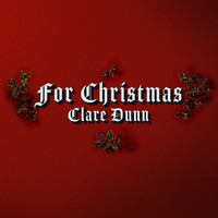 Clare Dunn - For Christmas