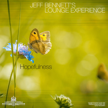 Jeff Bennett's Lounge Experience - Hopefulness