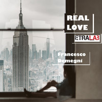 Francesco Demegni - Real Love