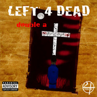Double A - Left 4 Dead (Explicit)