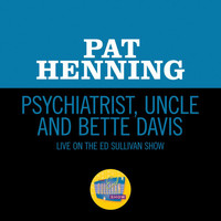 Pat Henning - Psychiatrist, Uncle And Bette Davis (Live On The Ed Sullivan Show, February 22, 1959)