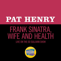 Pat Henry - Frank Sinatra, Wife And Health (Live On The Ed Sullivan Show, November 30, 1969)