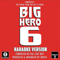 "Urock Karaoke - Immortals (From ""Big Hero 6"") (Karaoke Version)"