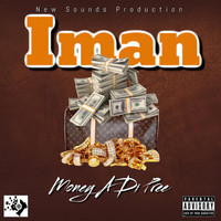 Iman - Money A Di Pree (Explicit)