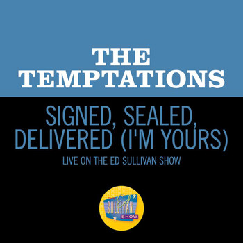 The Temptations - Signed, Sealed, Delivered (I'm Yours) (Live On The Ed Sullivan Show, January 31, 1971)