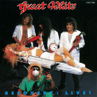 Great White - Recovery: Live! (Japan Version)