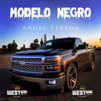 Angel Yerena - Modelo Negro (Explicit)
