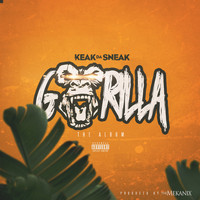 Keak Da Sneak - Gorilla (Explicit)