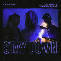 Lil Durk - Stay Down
