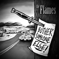 The Flames - Bother Someone Else (Corona Studio Session)