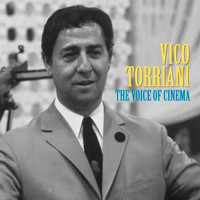 Vico Torriani - The Voice of Cinema (Remastered)